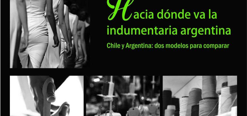 EVENTO |  1º Foro Estratégico de la Cámara Industrial Argentina de la Indumentaria «Hacia dónde va la indumentaria argentina»