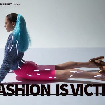 Visiones: Summer 2018 | IS FASHION DEAD?