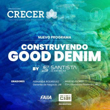 CONSTRUYENDO GOOD DENIM BY SANTISTA